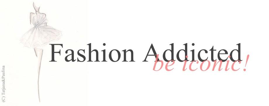 Diventare fashion addicted